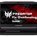 Complete Acer Predator Helios 300 Overheating problem Fix