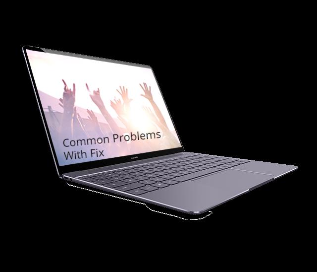 Huawei MateBook X Problems
