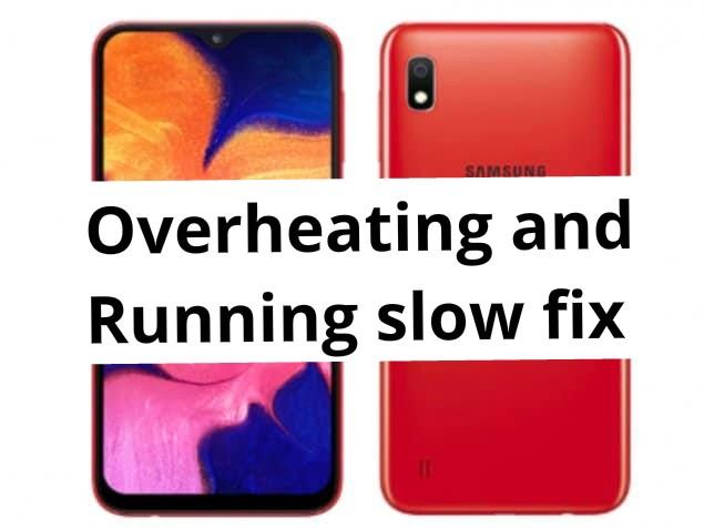 Samsung Galaxy A10 Overheating problem