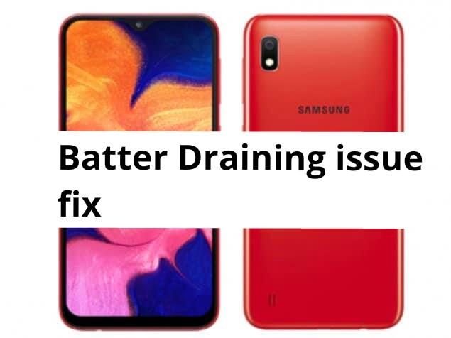 Samsung Galaxy A10 Battery draining issue fix