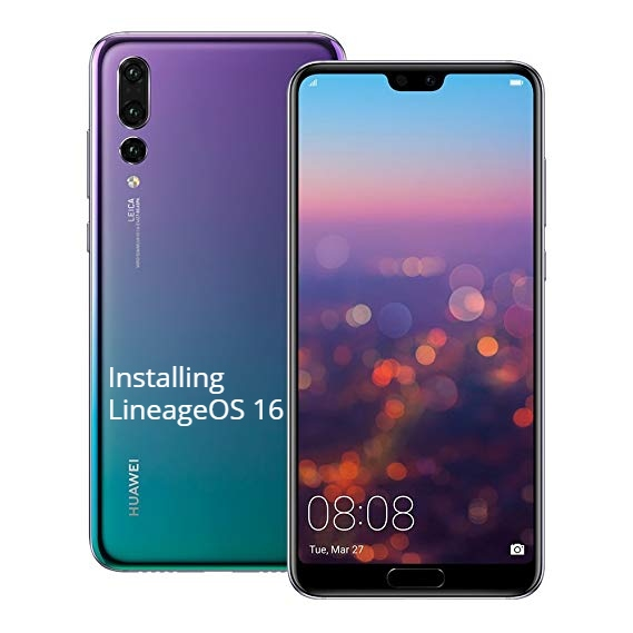 Install LineageOS 16 on Huawei P20 Pro