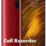 Poco F1 Call recorder to record all the calls automatically