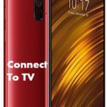 How to Connect Poco F1 to TV to watch videos in HD