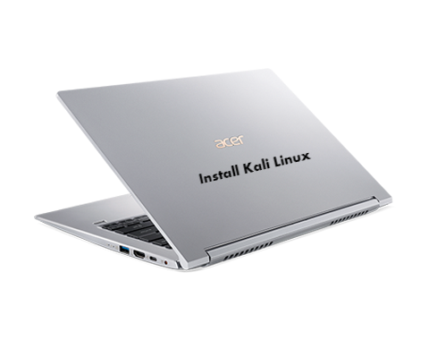 Install Kali Linux on Acer Swift 3 SF314-55