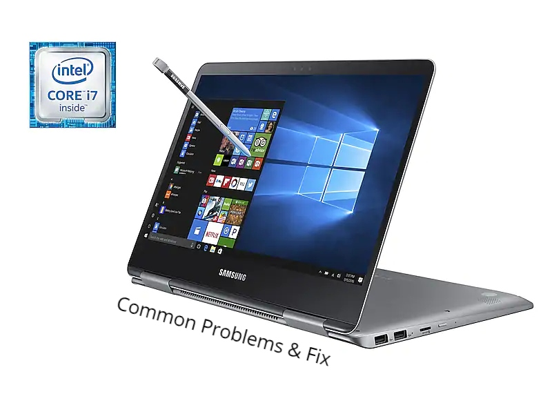 Samsung Notebook 9 Pro Common Problems with their Fix