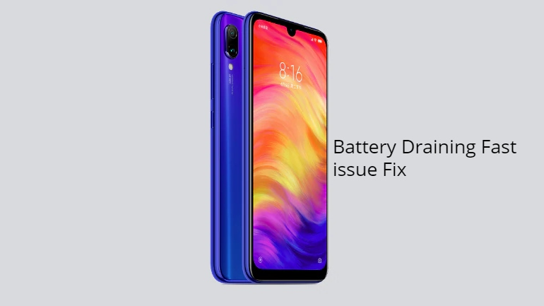 Redmi Note 7 Battery draining issue fix