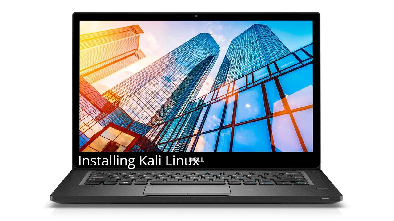 Dell latitude 7490 kali linux