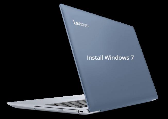 Install Windows 7 on Lenovo Ideapad 320