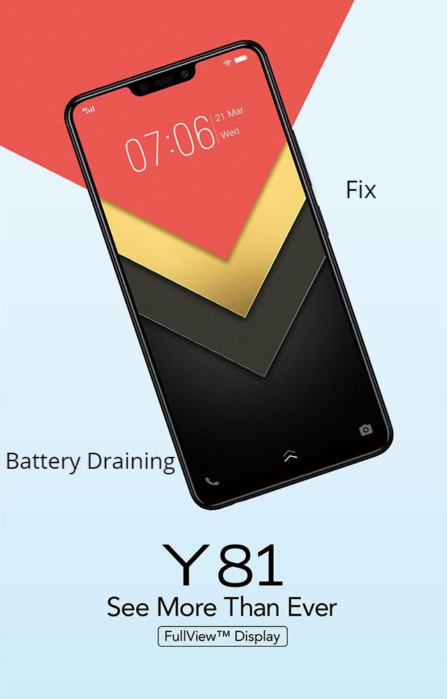 Vivo Y81 battery draining issue fix
