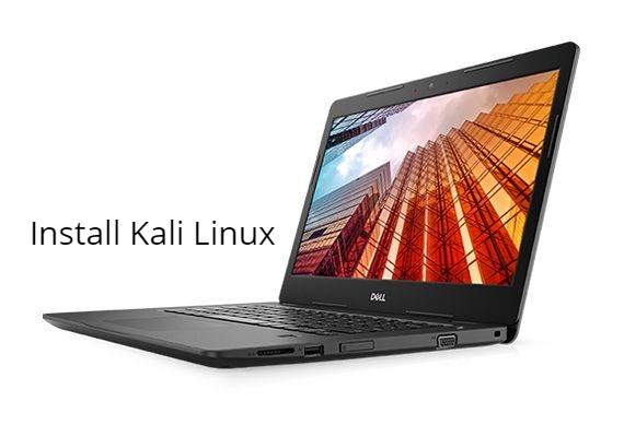 Dell Latitude 3490 install Kali Linux