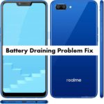 Realme C1 Battery Draining issue or Battery problem Fix