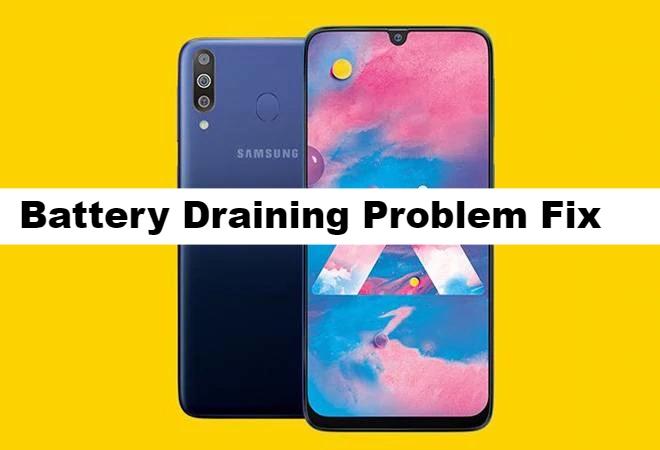 Samsung Galaxy M30 Battery Draining issue fix