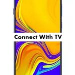 How to connect Samsung Galaxy M30 with TV