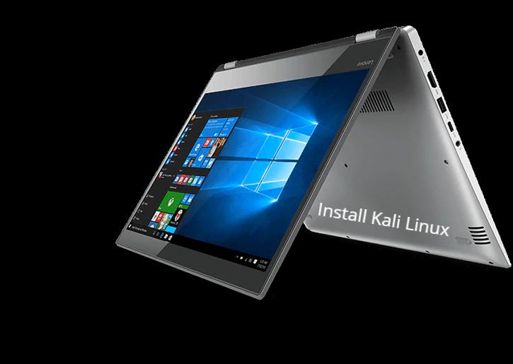 Install kali linux on lenovo Yoga 520
