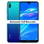 Huawei Y9 2019 Call Recorder for recording calls automatically