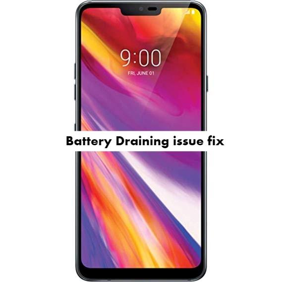 LG G8 ThinQ Battery draining issue fix