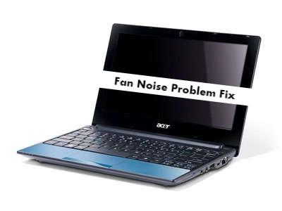Acer Aspire One Fan Noise