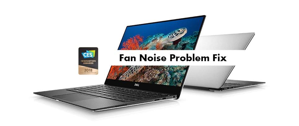 Dell XPS 13 9370 Fan Noise