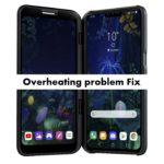 Complete LG V50 ThinQ Overheating problem Fix