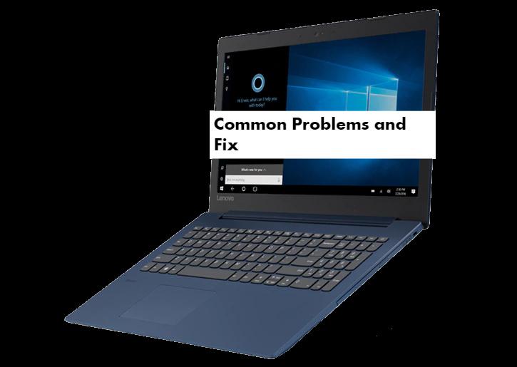Common Lenovo Ideapad 330S Problems