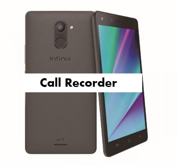 Infinix Hot 4 Pro Call Recorder