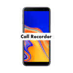 Samsung Galaxy J6 Plus Call Recorder to record automatically