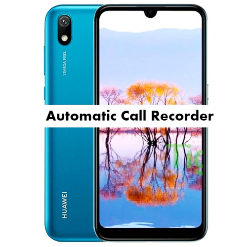 Huawei Y5 2019 Call Recorder