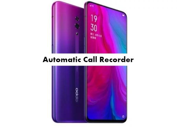 Call Recorder for Oppo Reno