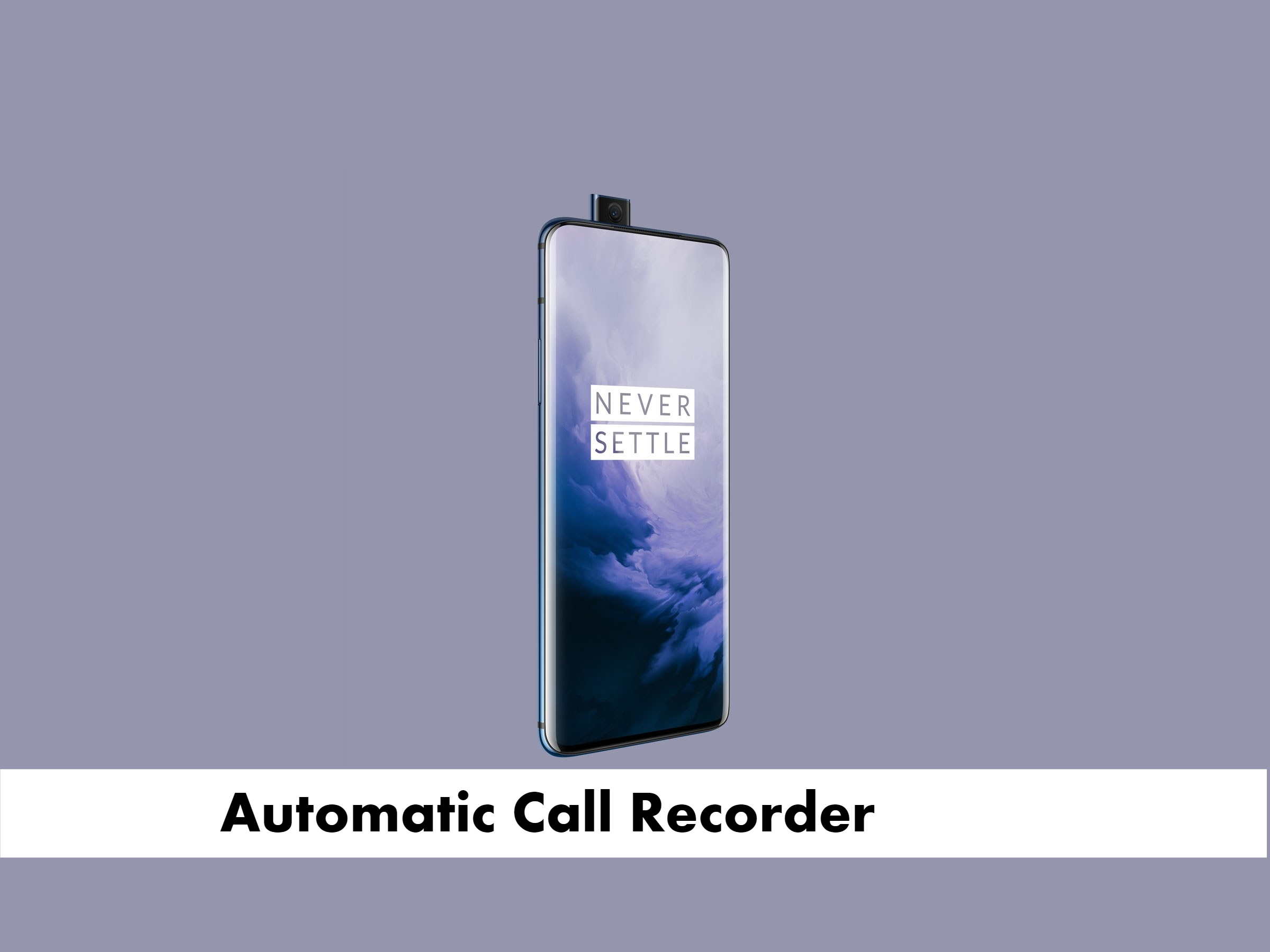 OnePlus 7 Pro call recorder