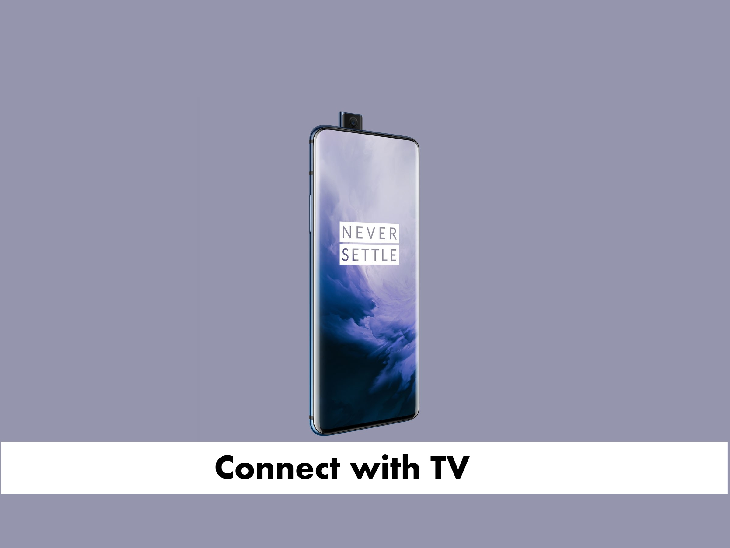 Connect OnePlus 7 Pro with tv