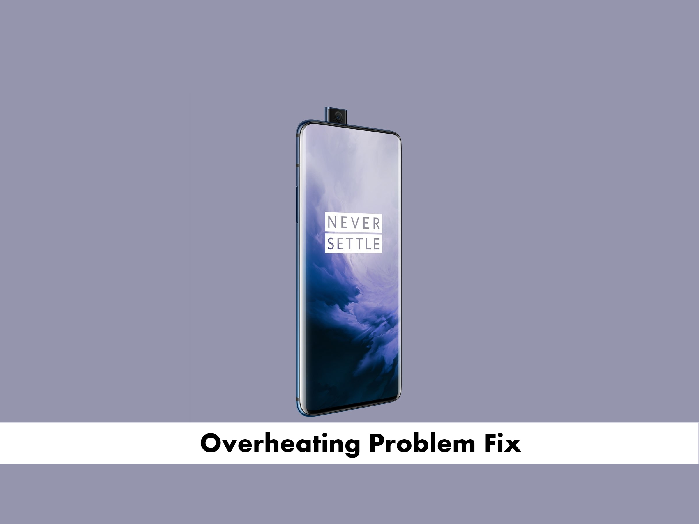 OnePlus 7 Pro overheating