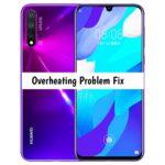 Complete Huawei Nova 5 Overheating Problem Fix