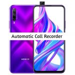 Honor 9X Pro Call Recorder for recording calls automatically