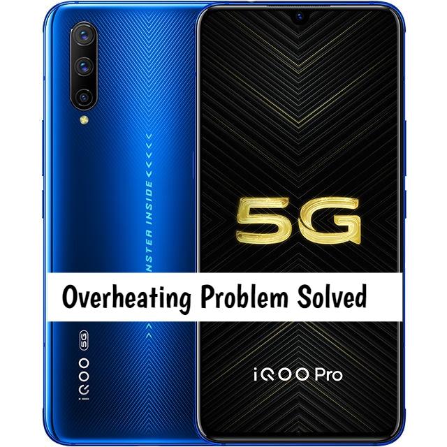Vivo iQoo Pro Overheating
