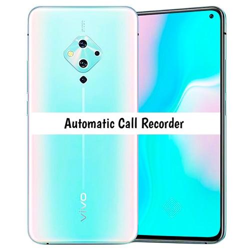 Vivo S5 Call recorder