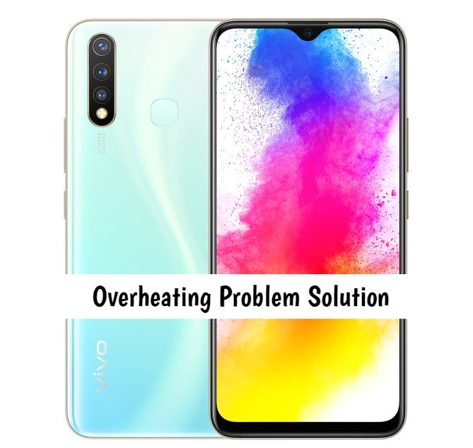 Vivo Z5i Overheating Problem [Complete Solution]