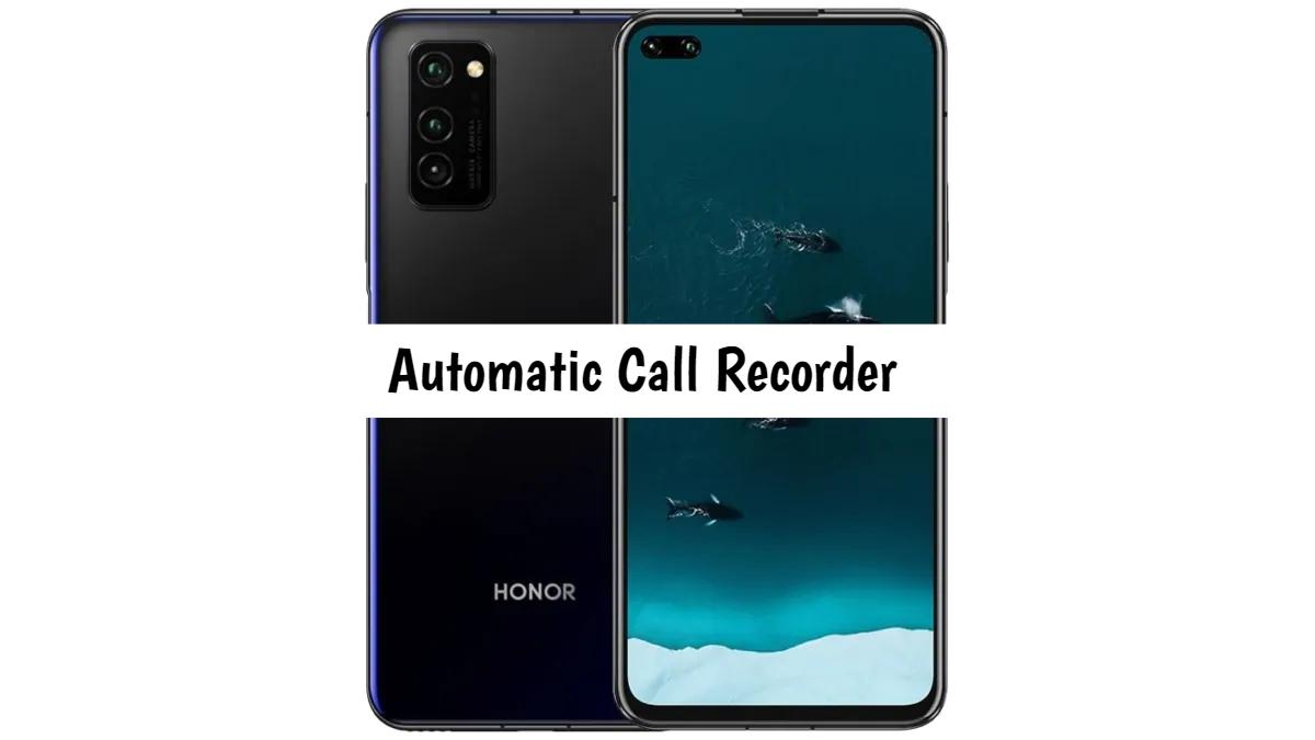 Honor V30 call recorder