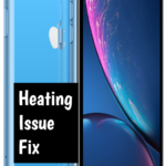 Apple iPhone XR Overheating Problem [Complete Solution]
