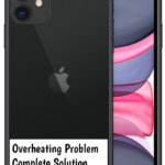 Apple iPhone 11 Overheating Problem [Complete Solution]