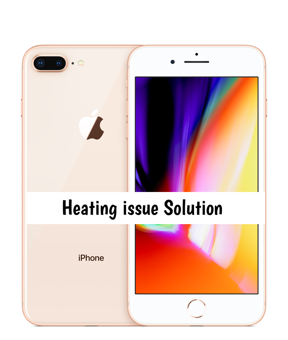 Apple iPhone 8 Overheating problem