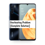 Oppo A91 Overheating Problem [Complete Solution]