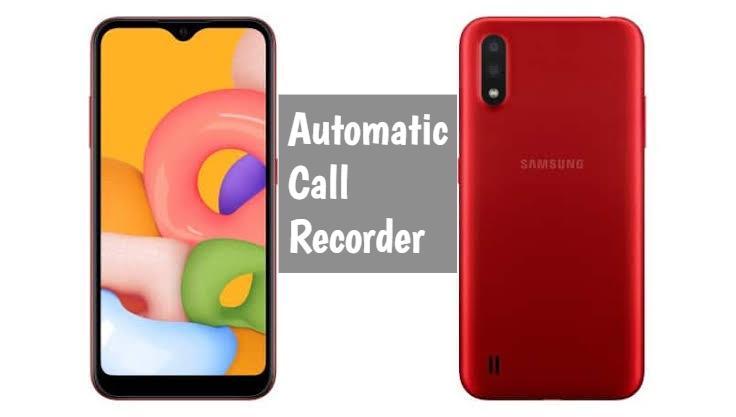Samsung Galaxy A01 Call Recorder
