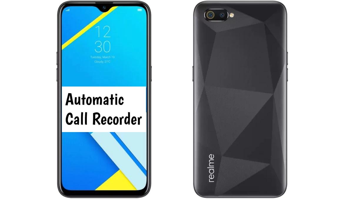 Realme C2s Call Recorder