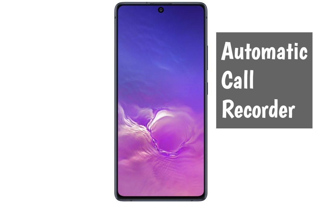 Samsung Galaxy S10 Lite call recorder