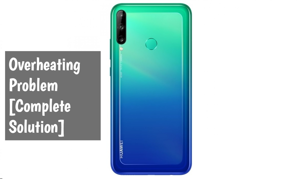 Huawei Y7p Overheating Problem