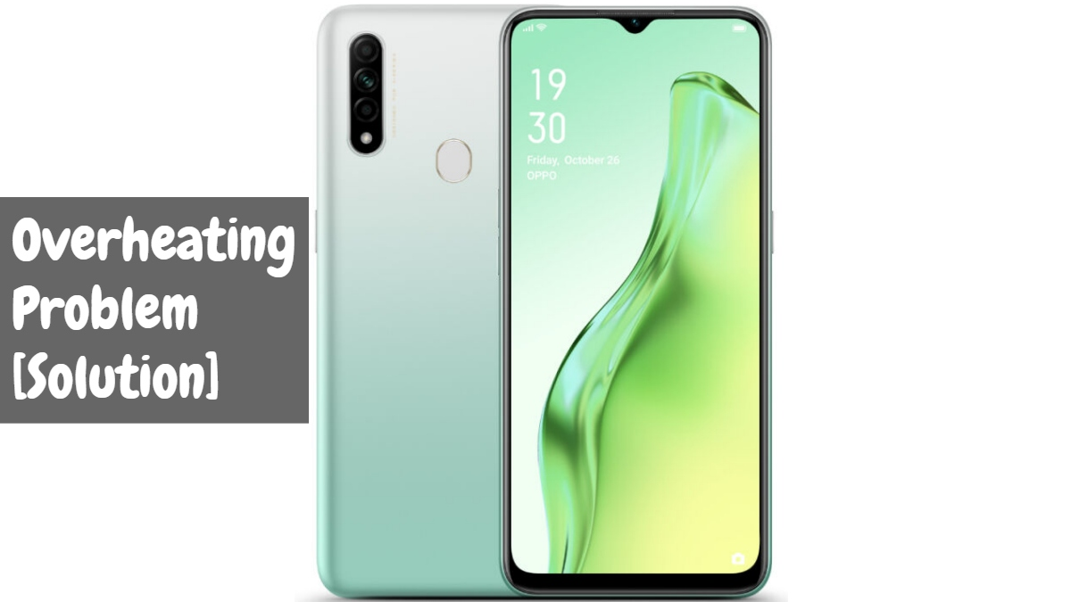Oppo A31 (2020) Overheating Problem Fix
