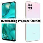 Huawei Nova 7i Overheating Problem [Complete Solution]