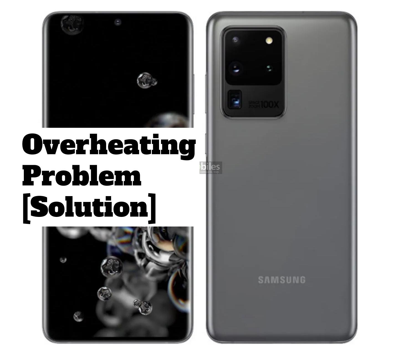 Samsung Galaxy S20 Ultra 5G Overheating Problem