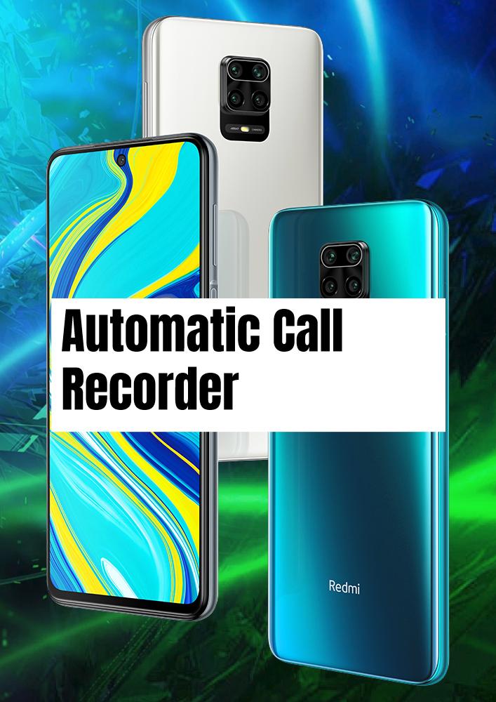 Redmi Note 9S Call Recorder