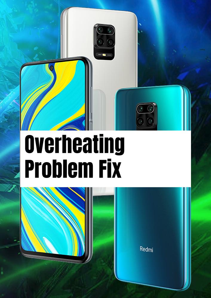 Redmi Note 9S Overheating Problem Fix